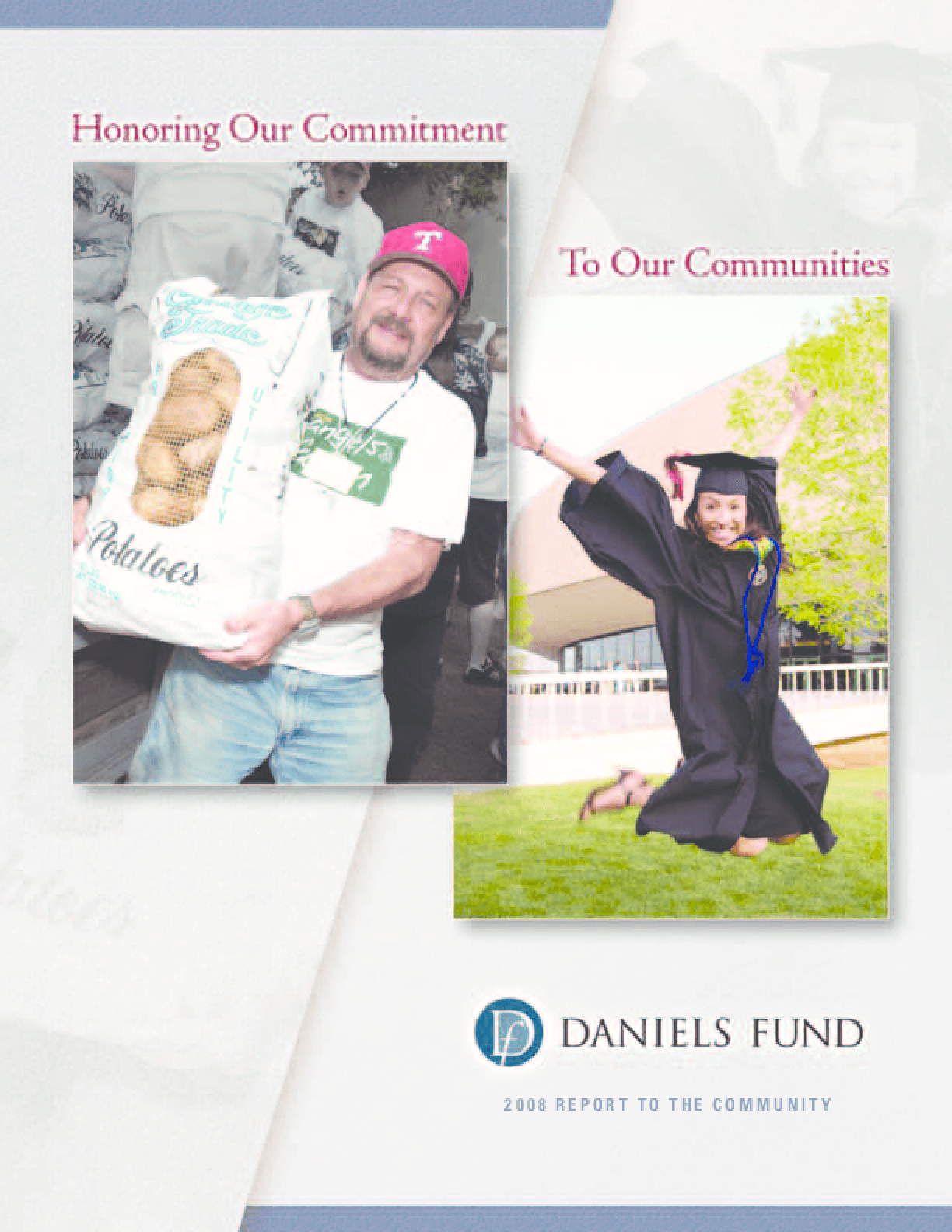 Daniels Fund - 2008 Annual Report