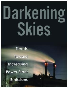 Darkening Skies: Trends Toward Increasing Power Plant Emission