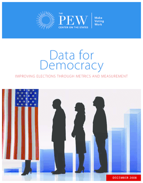 Data for Democracy: Improving Elections Through Metrics and Measurement