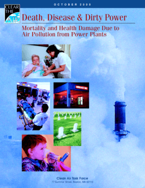 Death, Disease, and Dirty Power: Mortality and Health Damage Due to Air Pollution From Power Plants