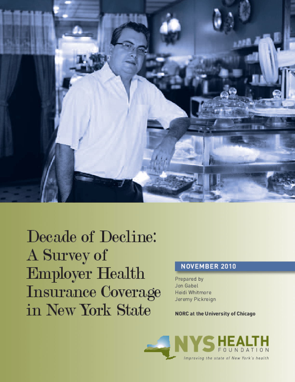 Decade of Decline: A Survey of Employer Health Insurance Coverage in New York State