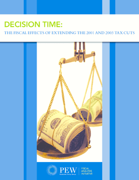 Decision Time: The Fiscal Effects of Extending the 2001 and 2003 Tax Cuts