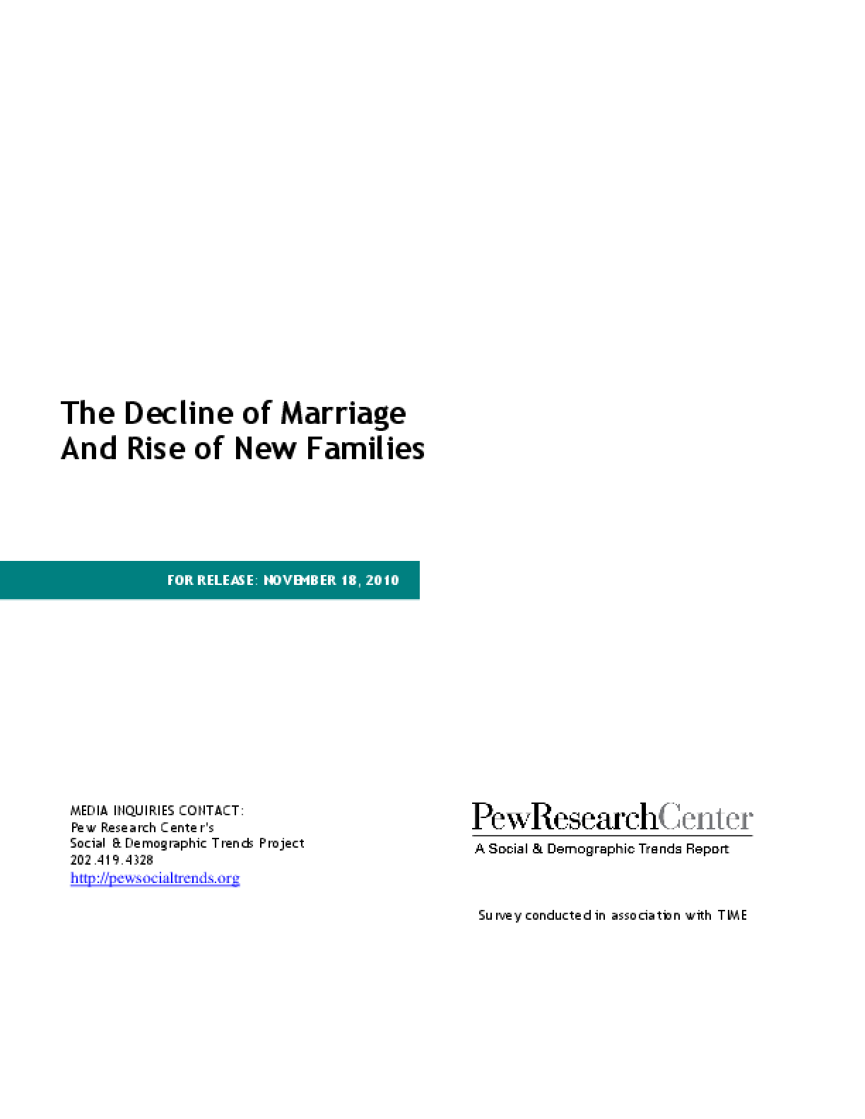 The Decline of Marriage and Rise of New Families