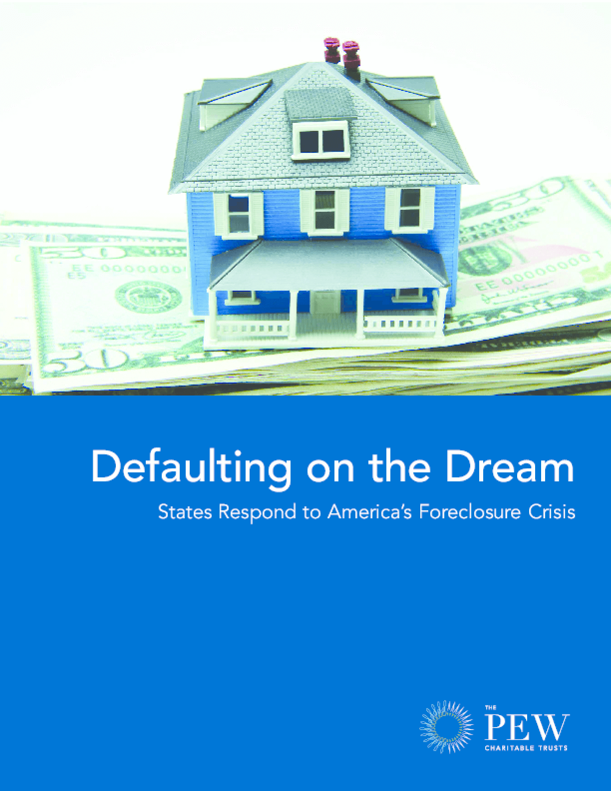 Defaulting on the Dream: States Respond to America's Foreclosure Crisis