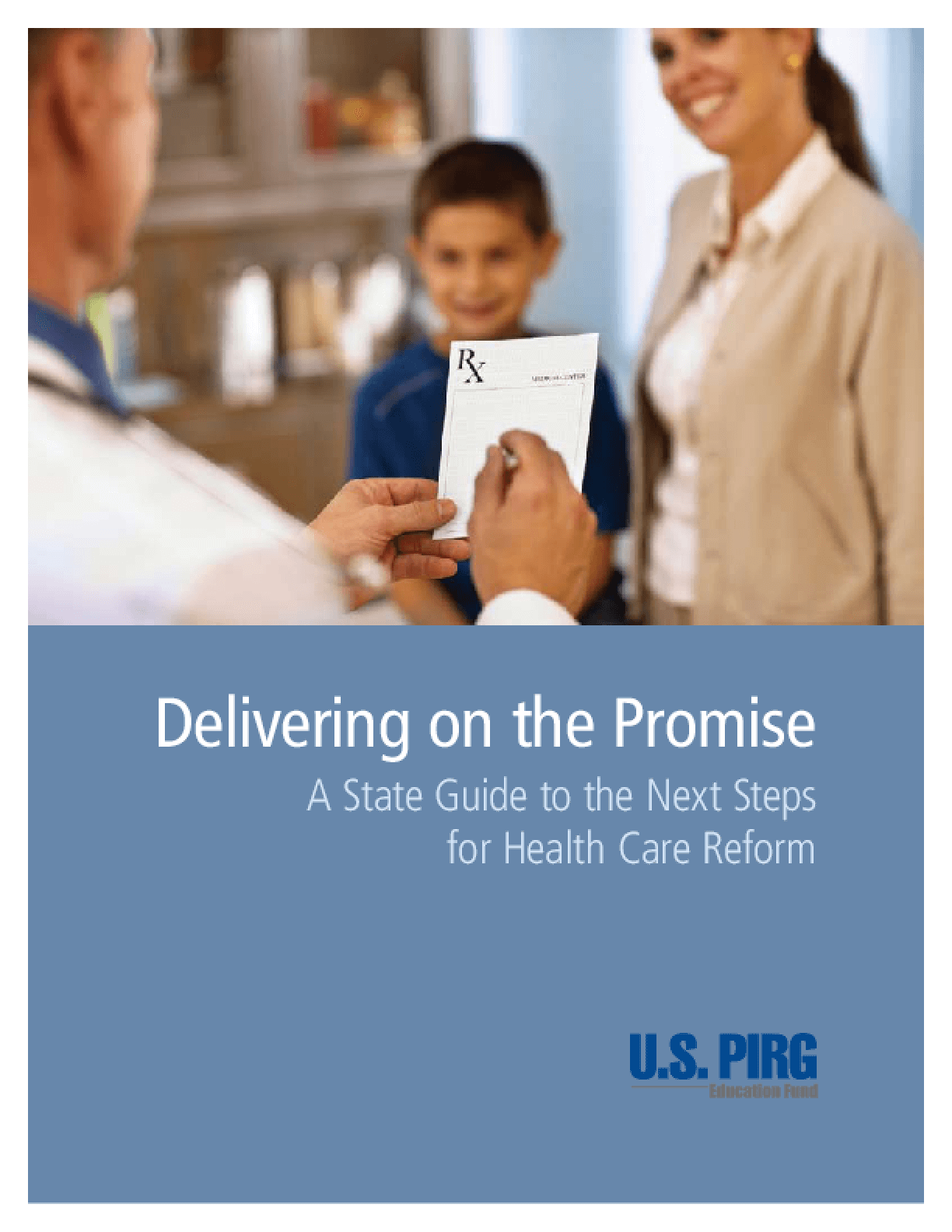 Delivering on the Promise: A State Guide to the Next Steps for Health Care Reform
