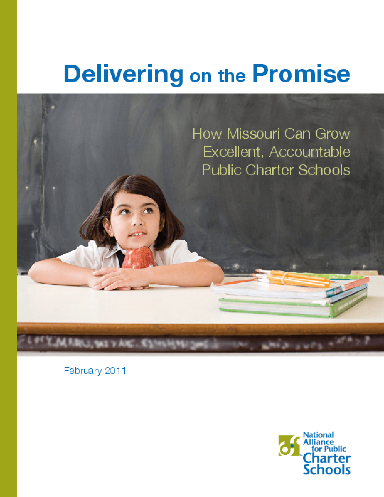 Delivering on the Promise: How Missouri Can Grow Excellent, Accountable Public Charter Schools