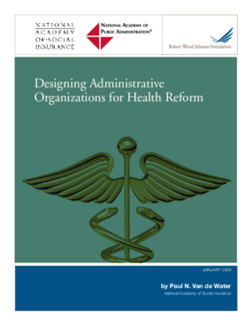 Designing Administrative Organizations for Health Reform