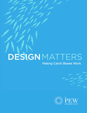 Design Matters: Making Catch Shares Work