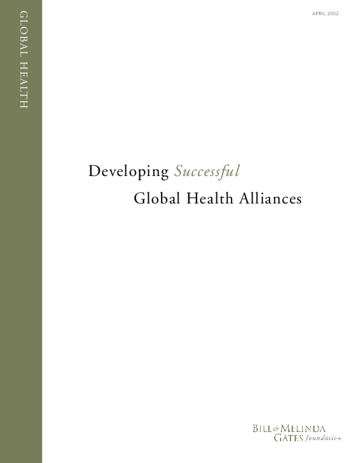 Developing Successful Global Health Alliances