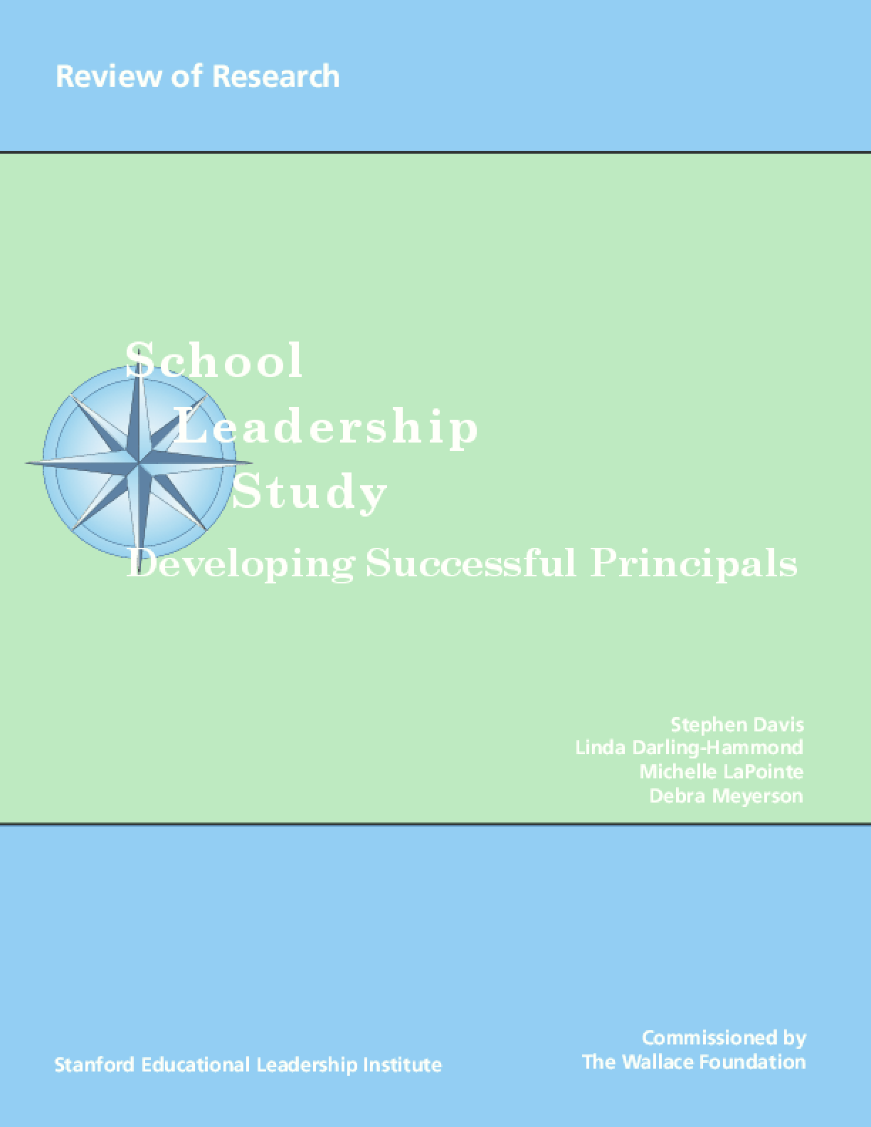 Developing Successful Principals: Review of Research