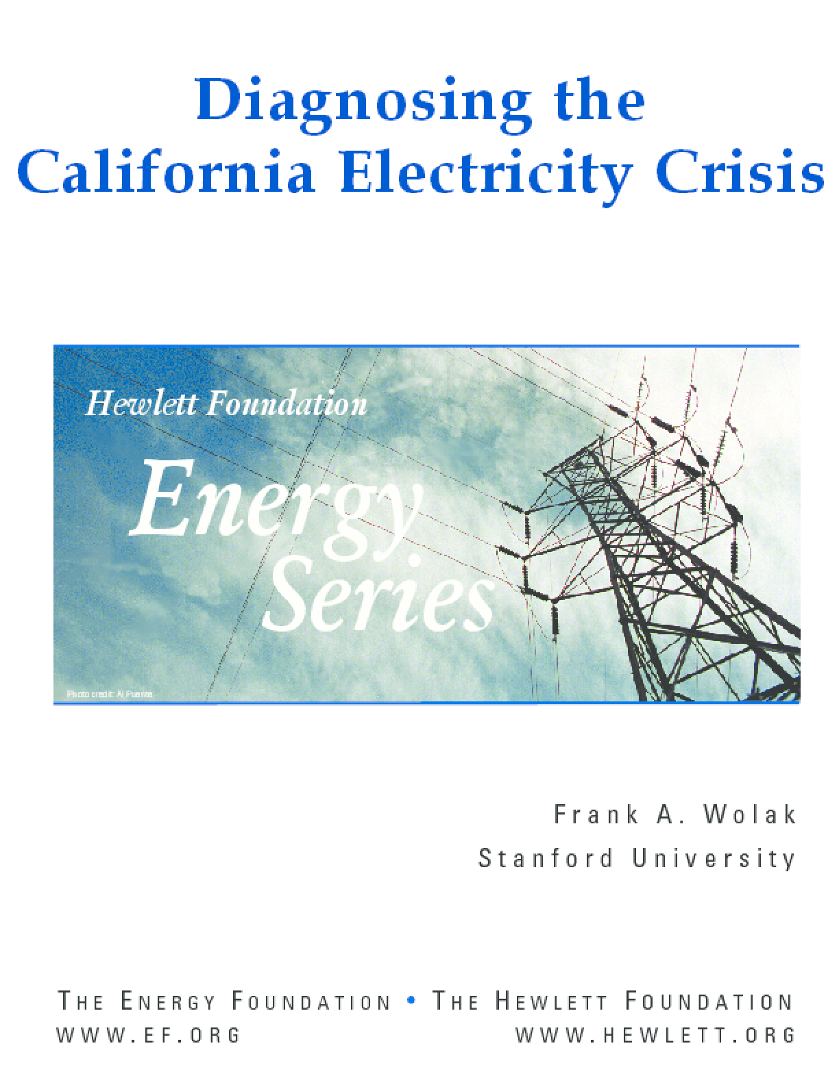 Diagnosing the California Electricity Crisis