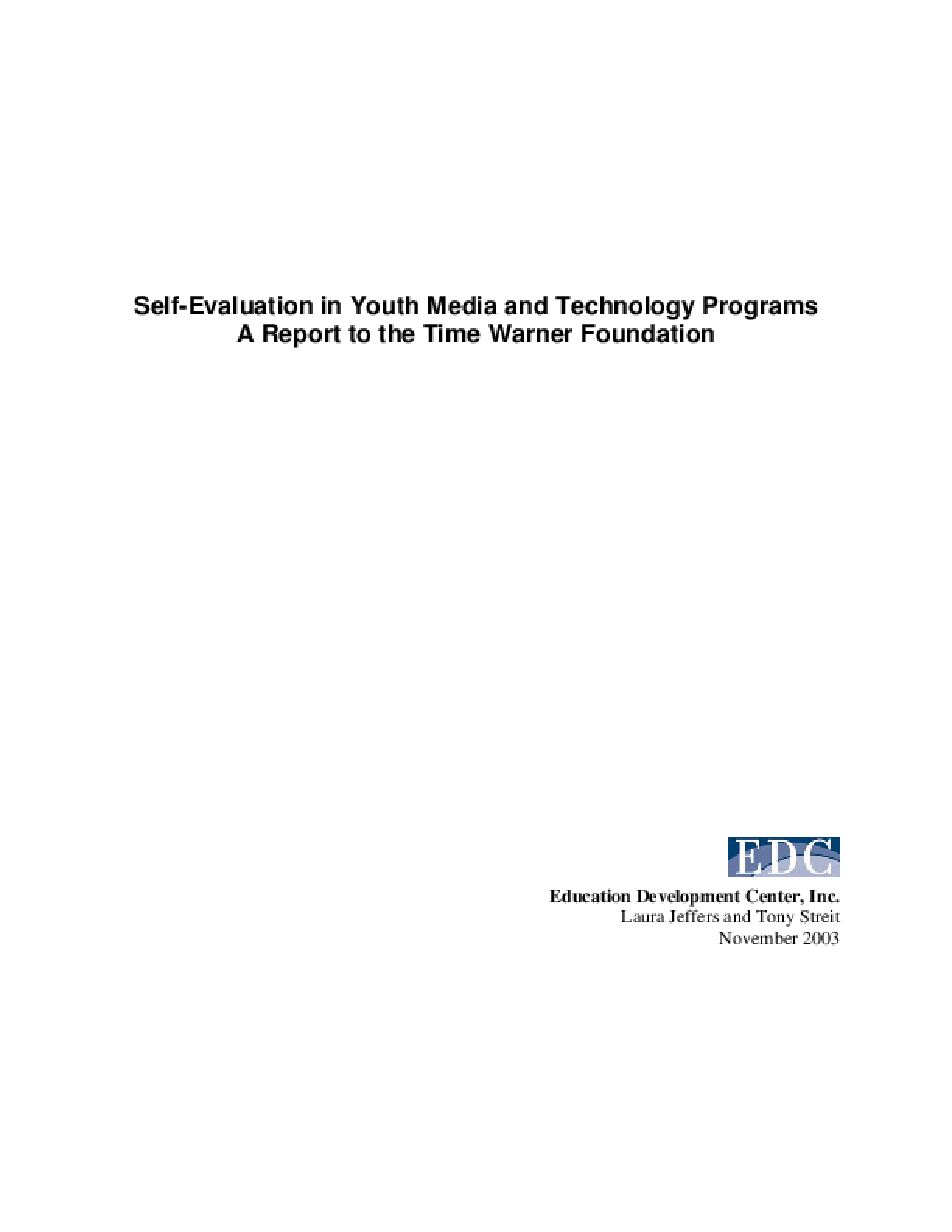 Self-Evaluation in Youth Media and Technology Programs: A Report to the Time Warner Foundation