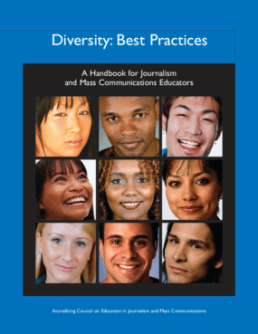 Diversity: Best Practices: A Handbook for Journalism and Mass Communications Educators