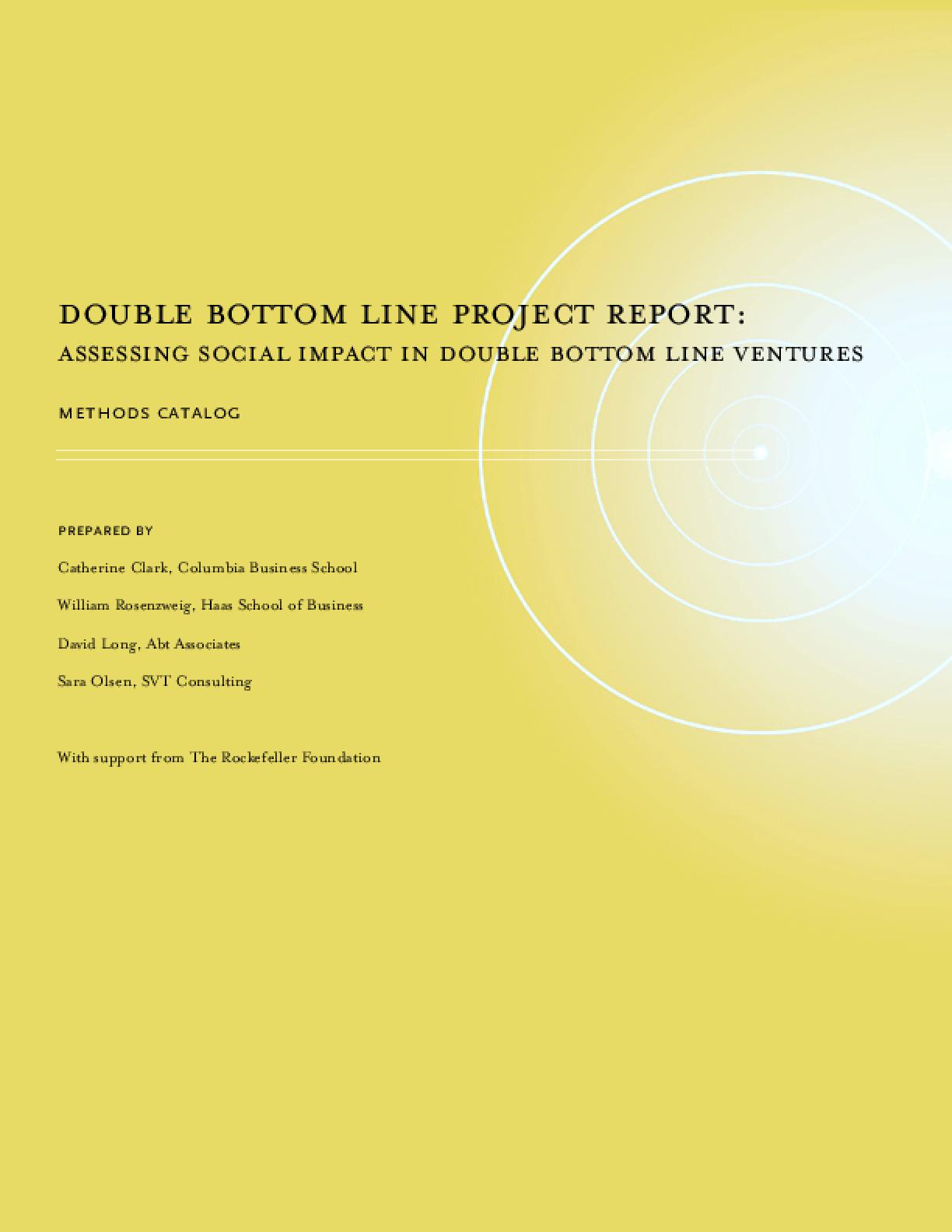 Double Bottom Line Progress Report: Assessing Social Impact in Double Bottom Line Ventures, Methods Catalog