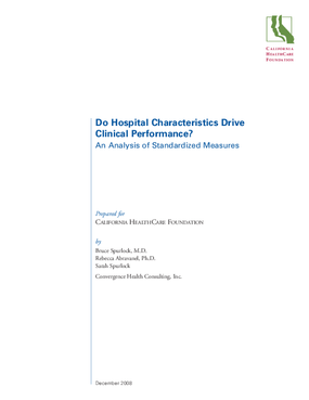 Do Hospital Characteristics Drive Clinical Performance? An Analysis of Standardized Measures