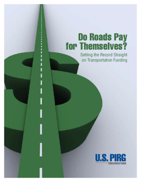 Do Roads Pay for Themselves? Setting the Record Straight on Transportation Funding