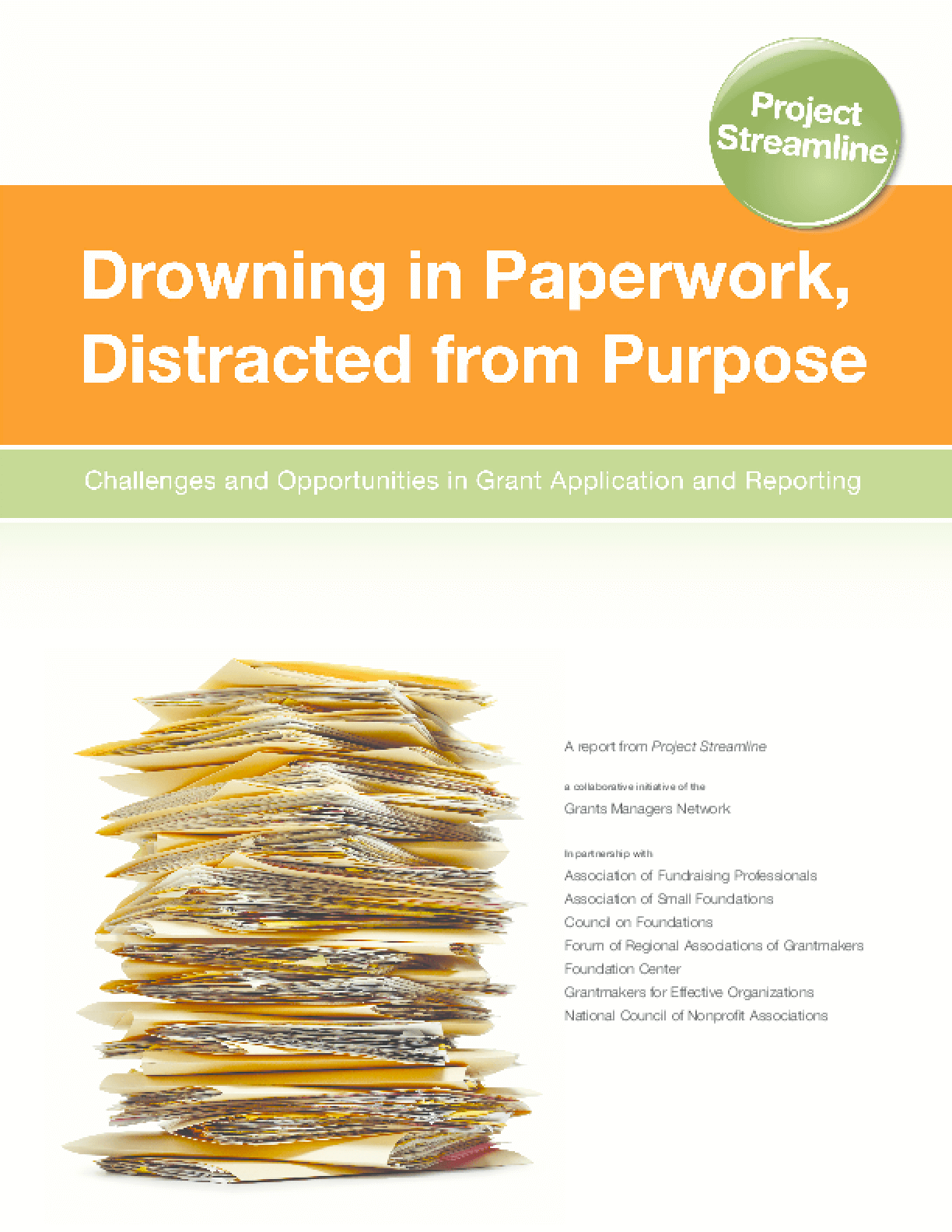 Drowning in Paperwork, Distracted From Purpose
