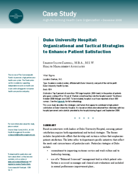 Duke University Hospital: Organizational and Tactical Strategies to Enhance Patient Satisfaction