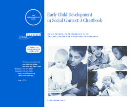 Early Child Development in Social Context: A Chartbook