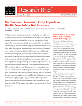 The Economic Recession: Early Impacts on Health Care Safety Net Providers