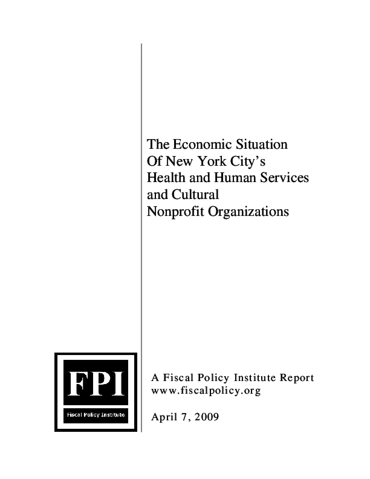 The Economic Situation of New York City's Health and Human Services and Cultural Nonprofit Organizations