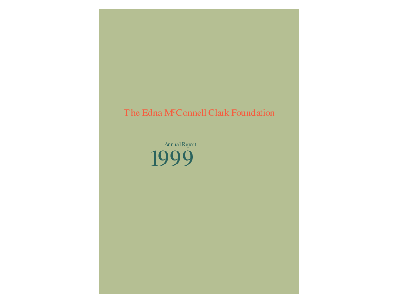 Edna McConnell Clark Foundation - 1999 Annual Report