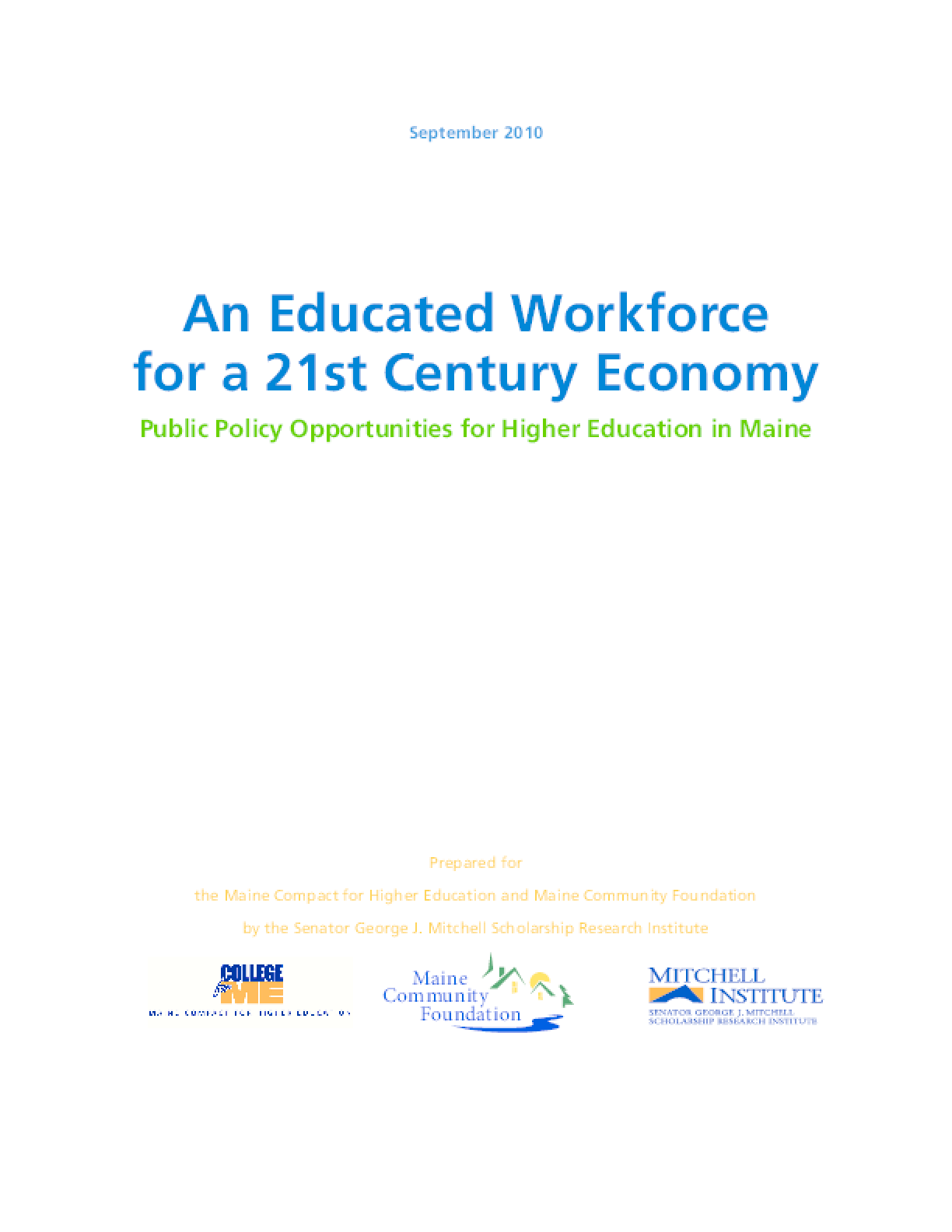 Educated Workforce for a 21st Century Economy: Public Policy Opportunities for Higher Education in Maine, An