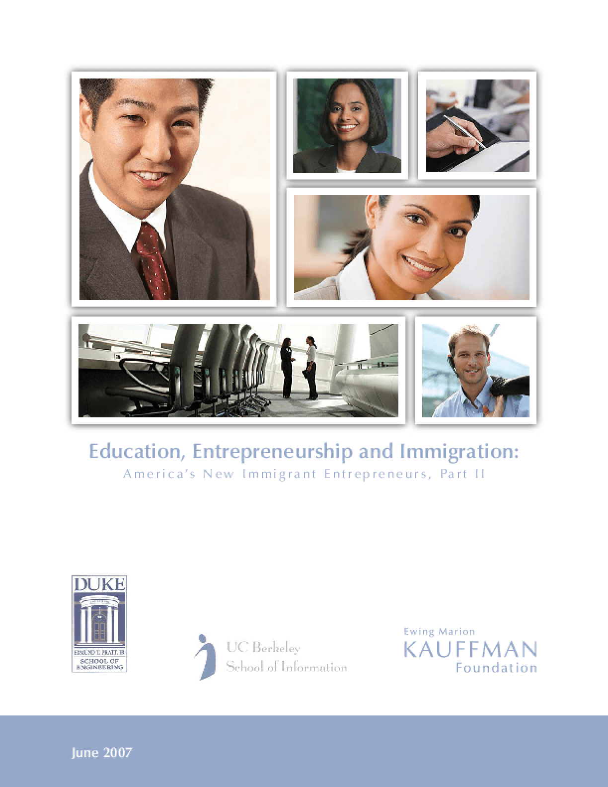 Education, Entrepreneurship and Immigration: America's New Immigrant Entrepreneurs, Part II