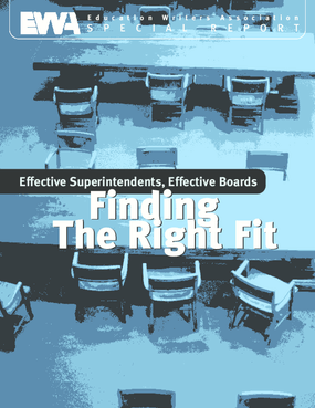 Effective Superintendents, Effective Boards: Finding the Right Fit