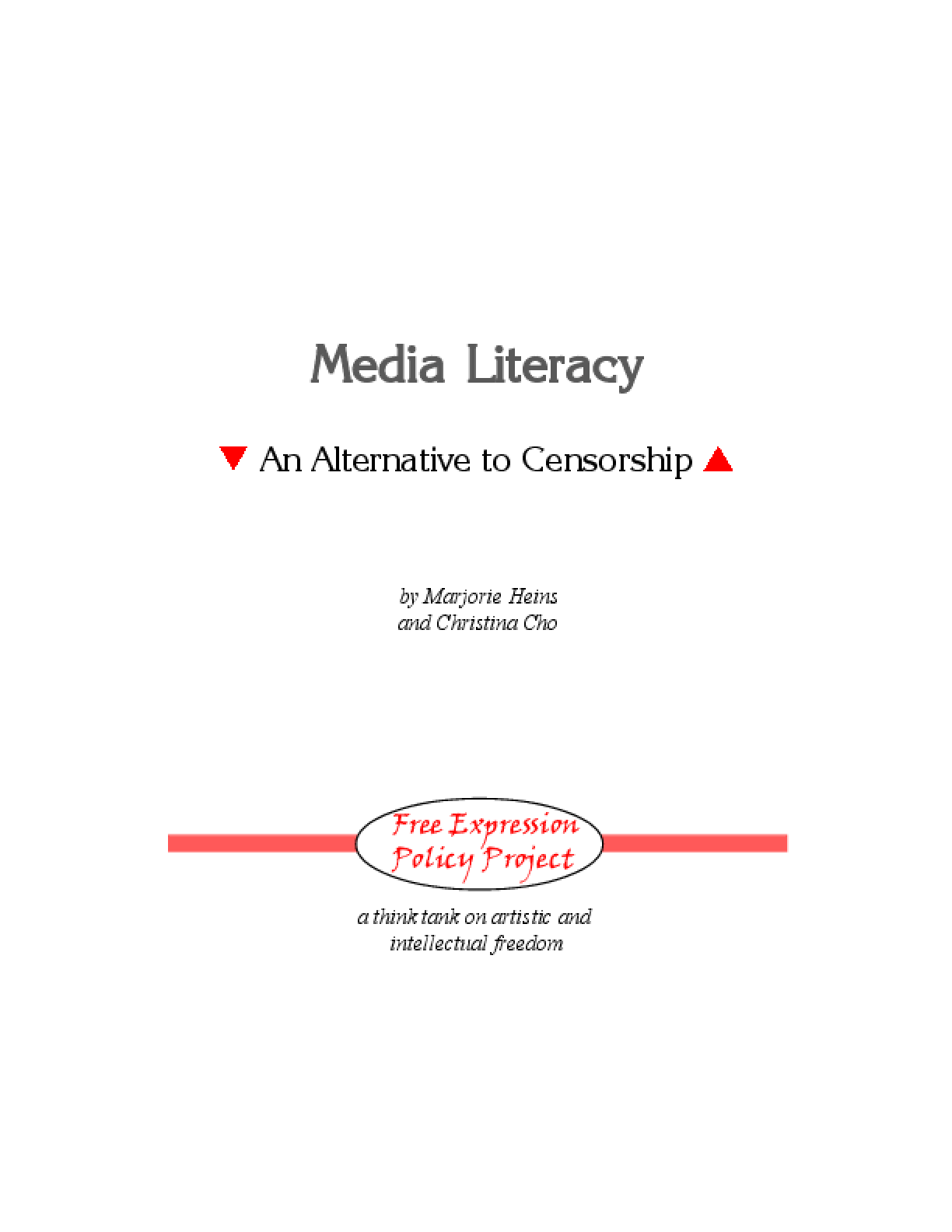 Media Literacy: An Alternative to Censorship