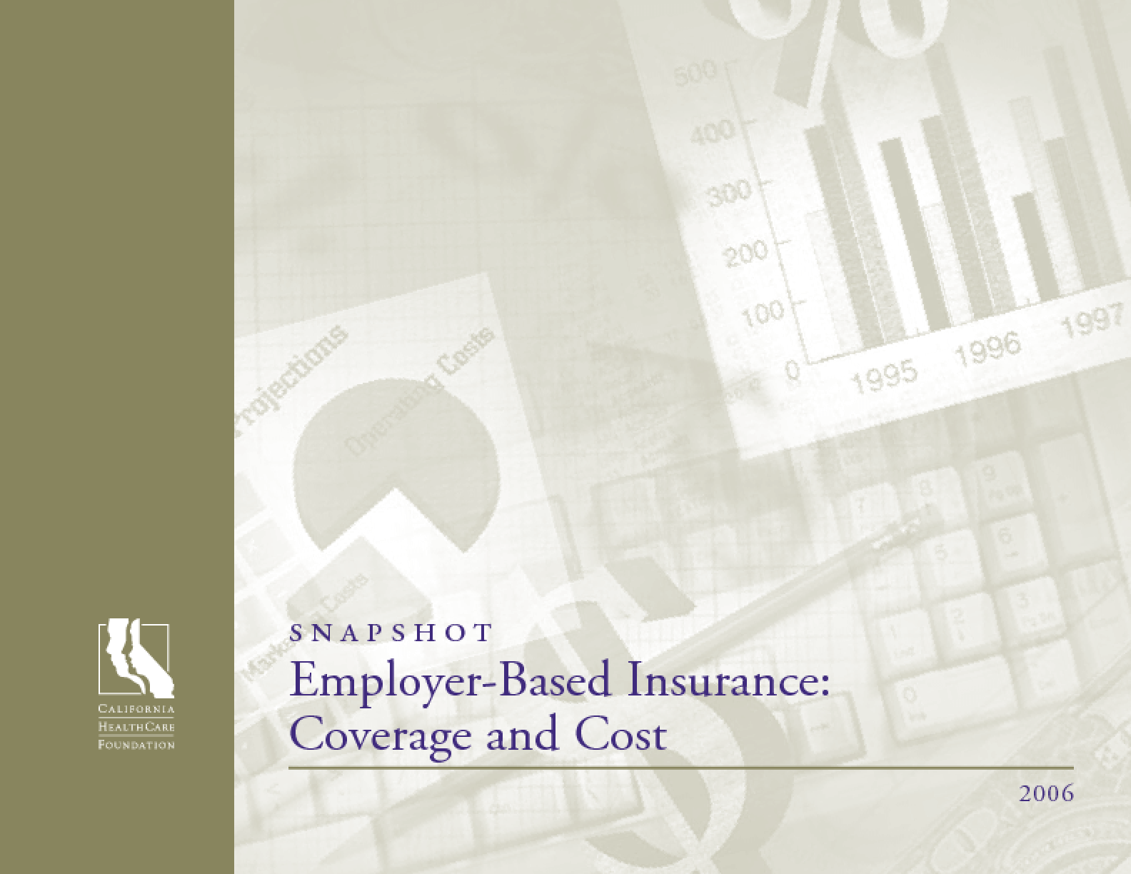 Employer-Based Insurance: Coverage and Cost