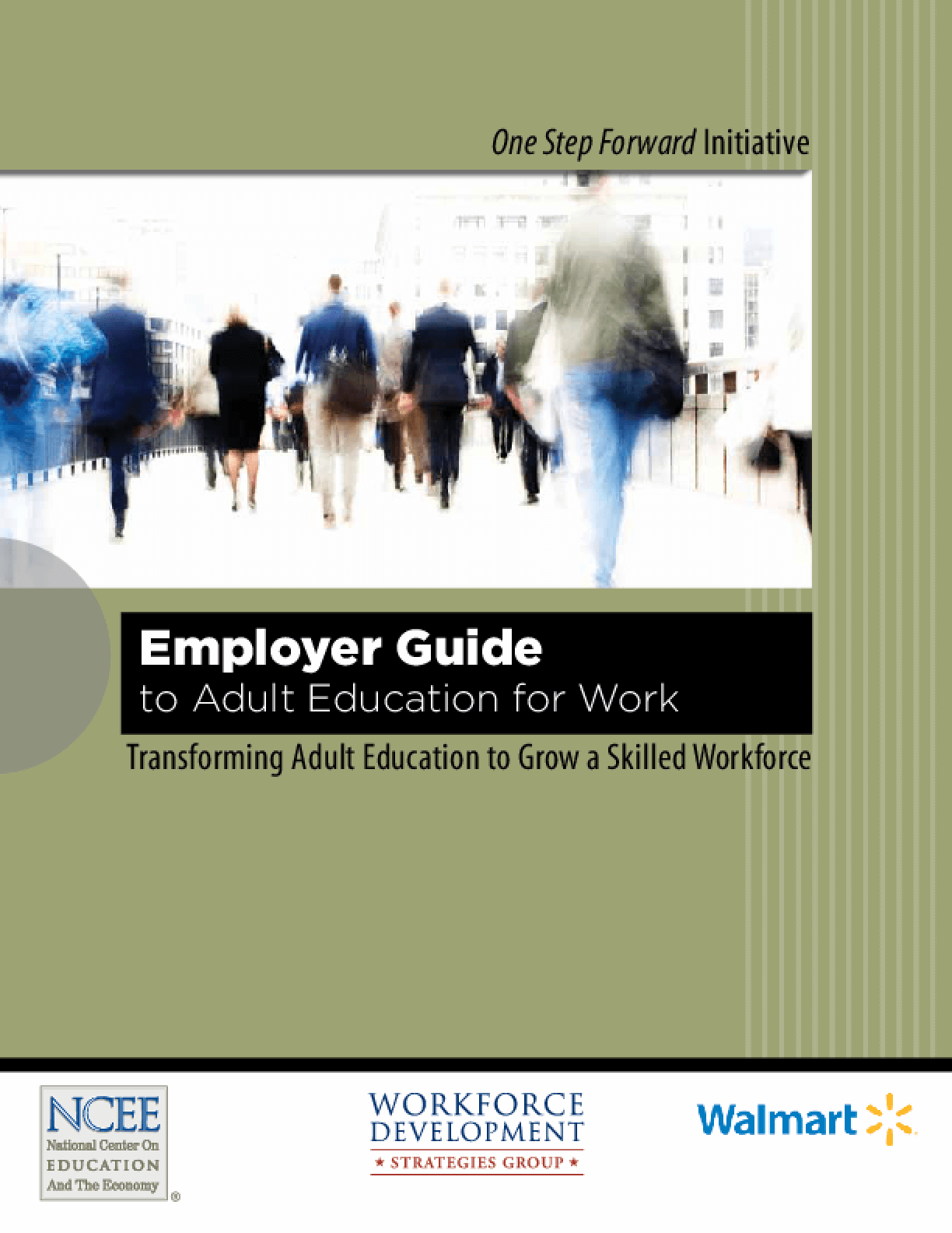 Employer Guide to Adult Education for Work: Transforming Adult Education to Grow a Skilled Workforce