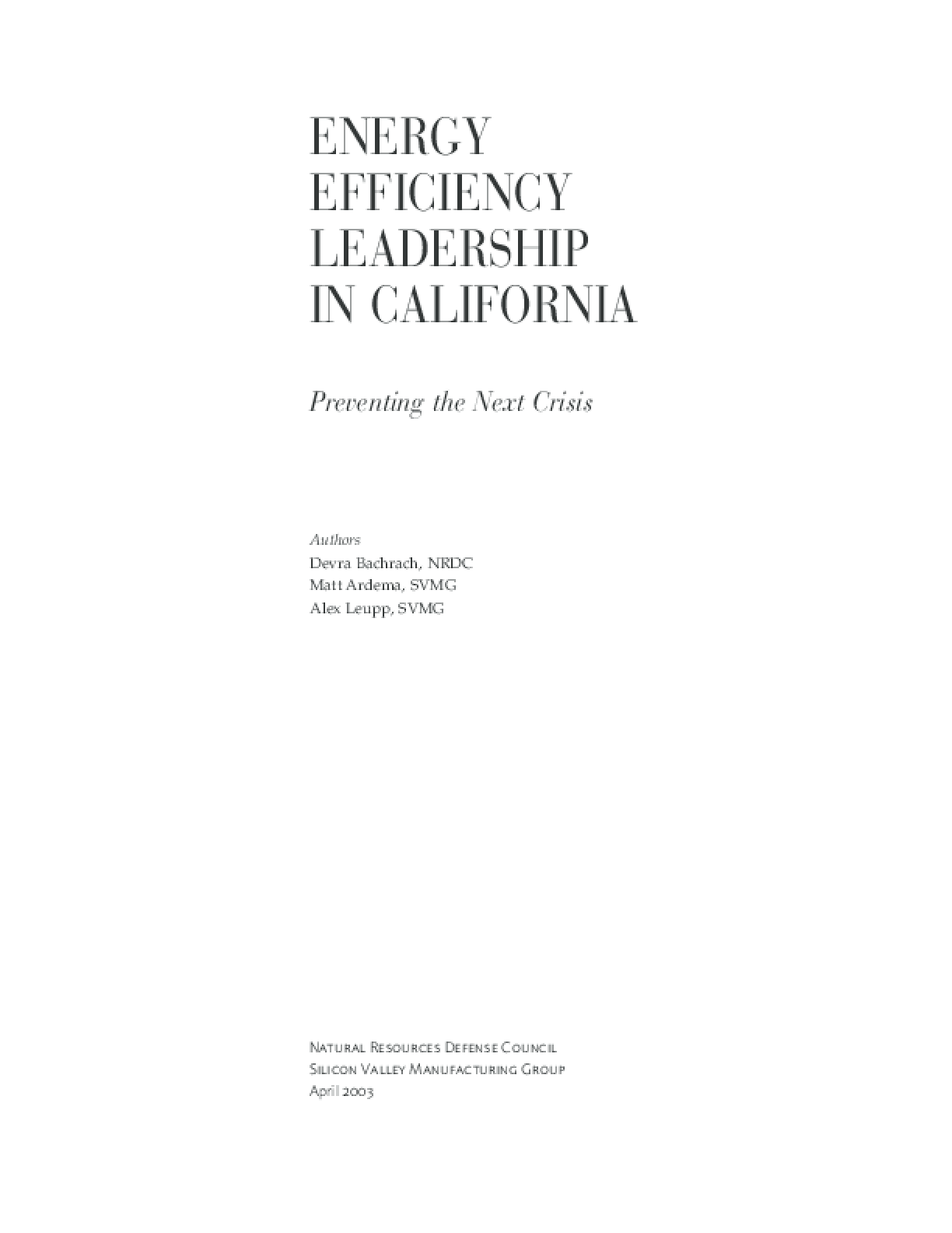 Energy Efficiency Leadership in California: Preventing the Next Crisis