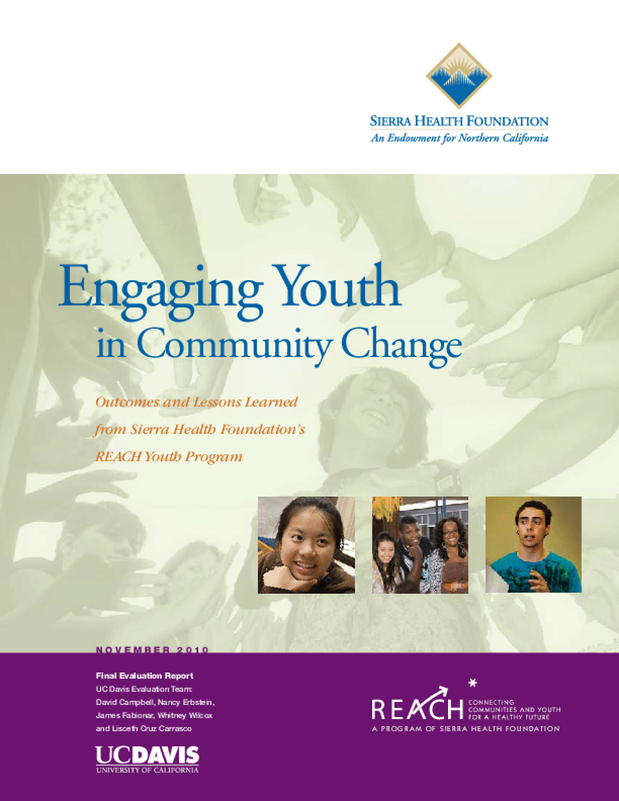Engaging Youth in Community Change: Outcomes and Lessons Learned From Sierra Health Foundation's REACH Youth Program