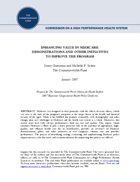 Enhancing Value in Medicare: Demonstrations and Other Initiatives to Improve the Program