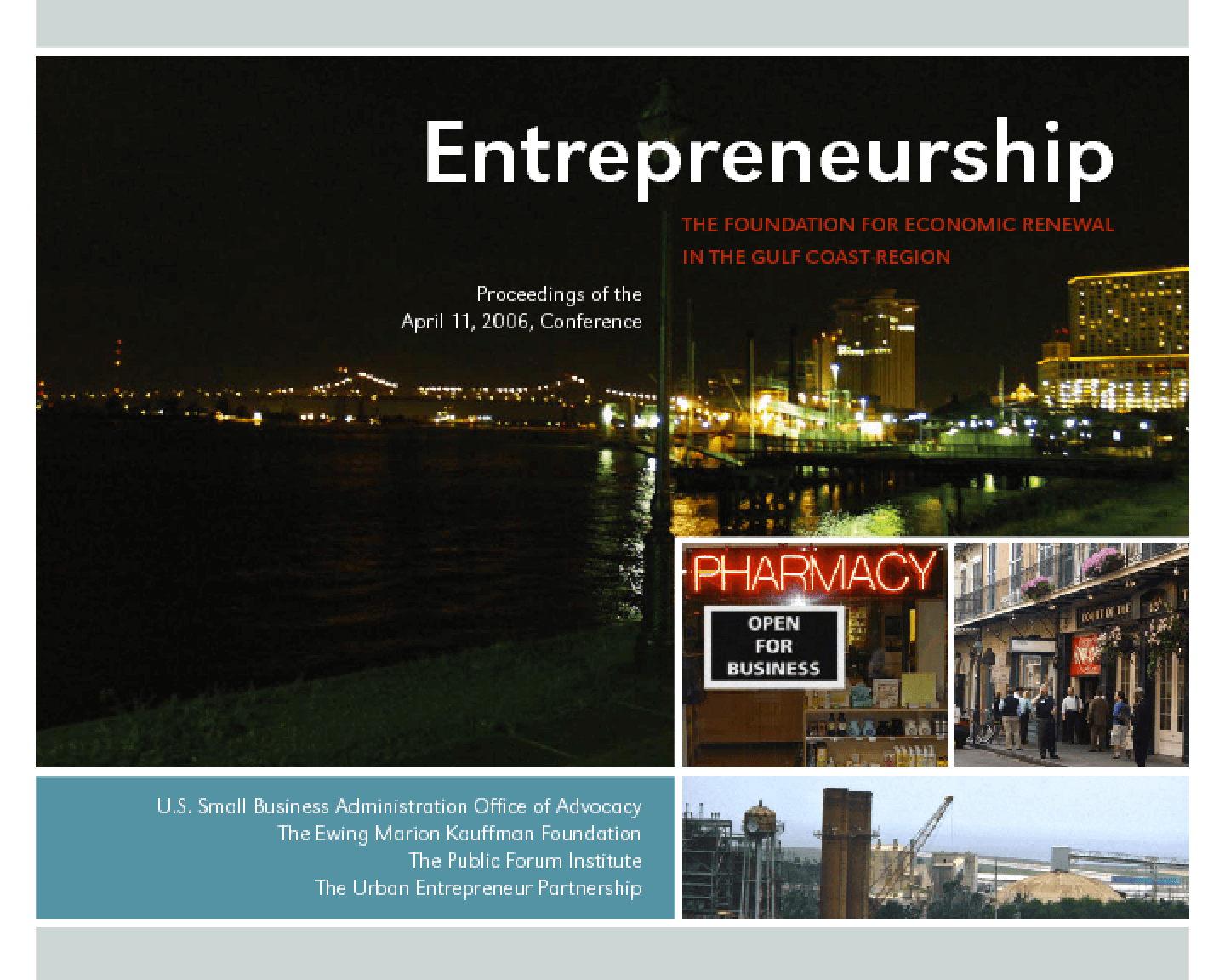 Entrepreneurship -- The Foundation for Economic Renewal in the Gulf Coast Region