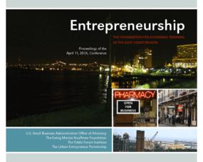 Entrepreneurship -- The Foundation for Economic Renewal in the Gulf Coast Region