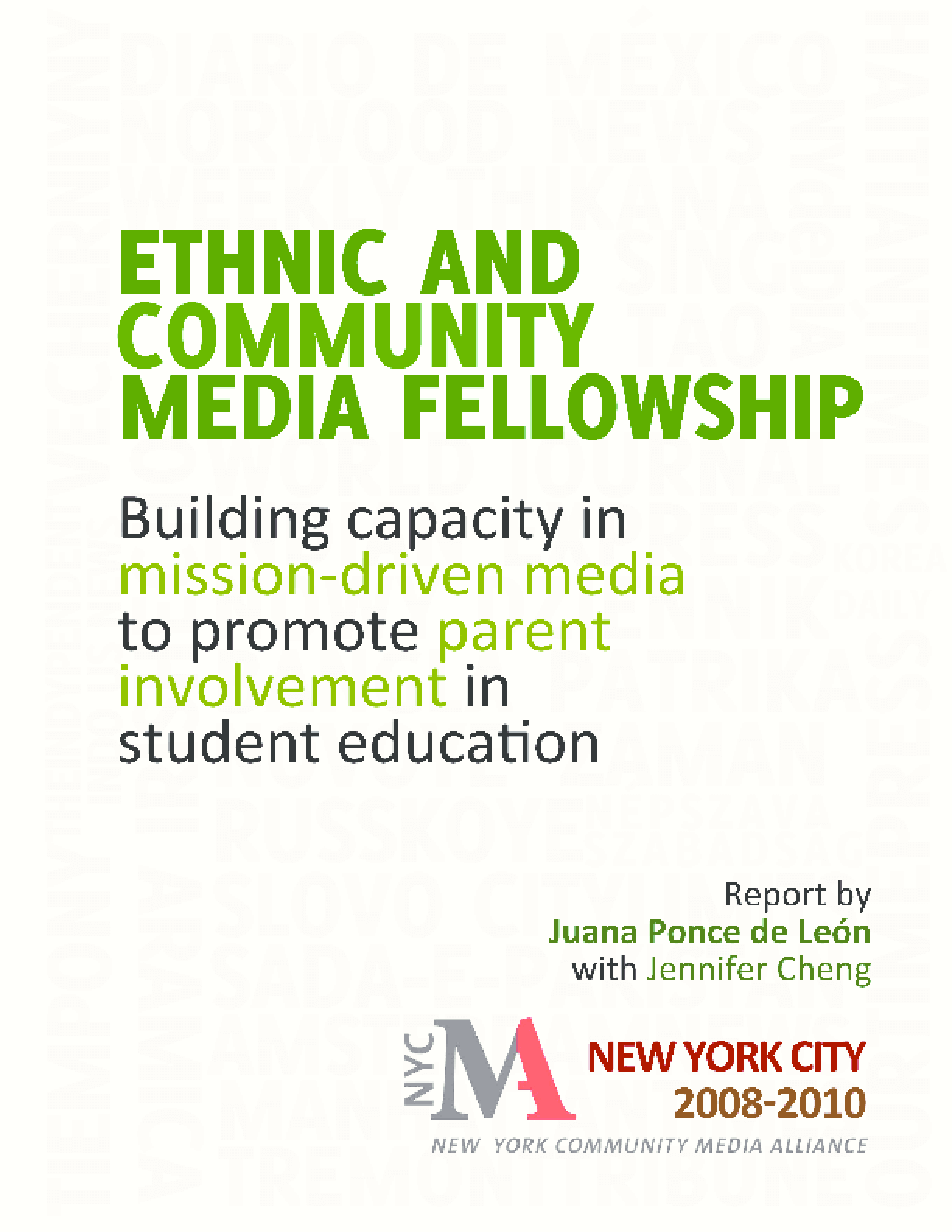 Ethnic and Community Media Fellowship: Building Capacity in Mission-Driven Media to Promote Parent Involvement in Student Education