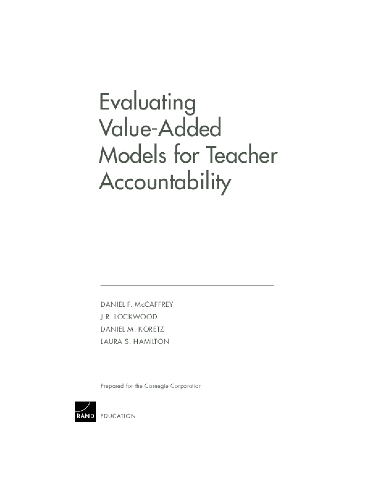 Evaluating Value-Added Models for Teacher Accountability