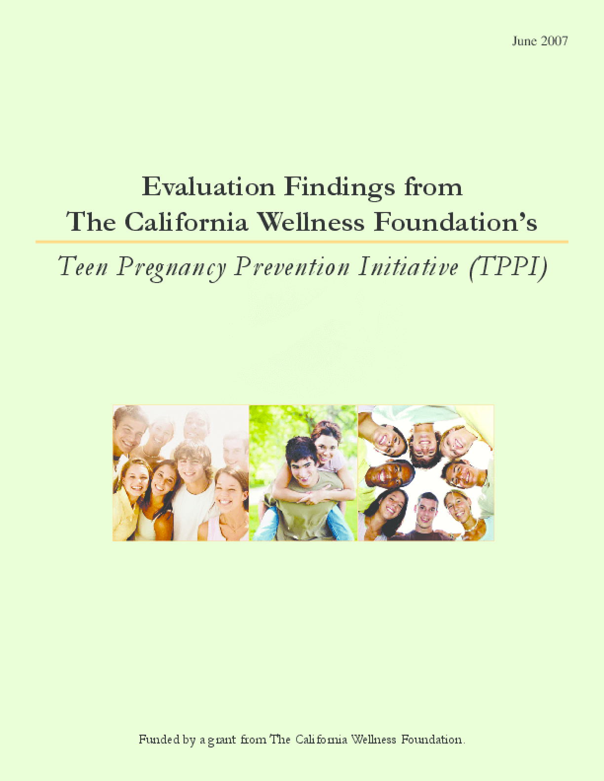 Evaluation Findings from the California Wellness Foundation's Teen Pregnancy Prevention Initiative