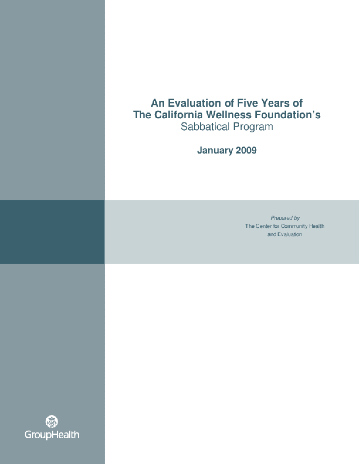 An Evaluation of Five Years of The California Wellness Foundation's Sabbatical Program