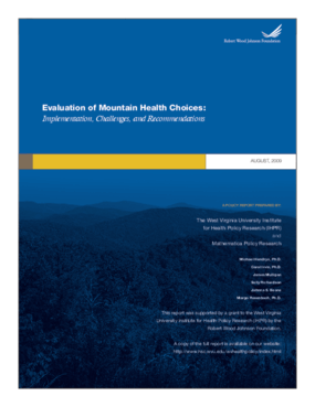 Evaluation of West Virginia's Mountain Health Choices: Implementation, Challenges, and Recommendations
