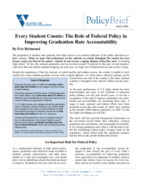 Every Student Counts: The Role of Federal Policy in Improving Graduation Rate Accountability