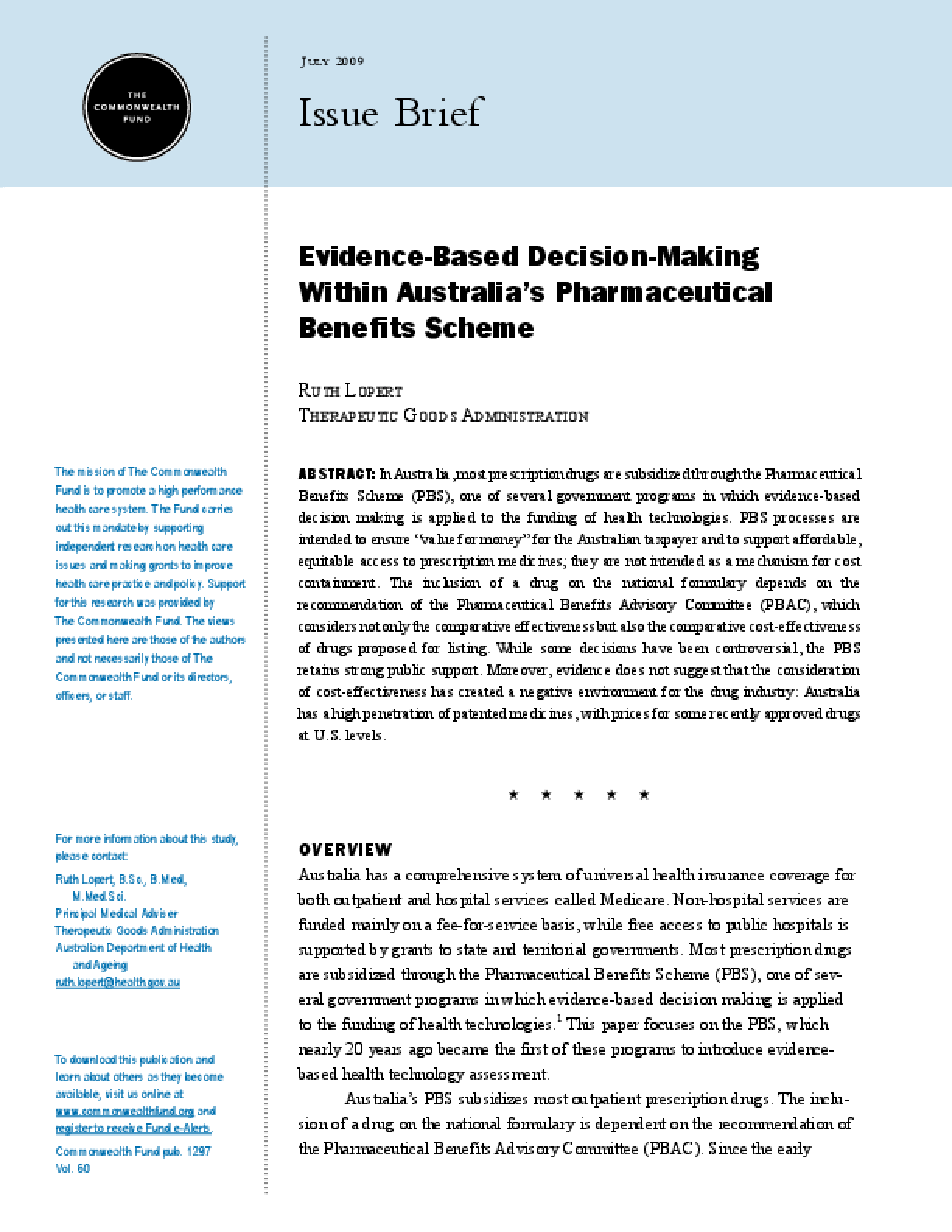 Evidence-Based Decision-Making Within Australia's Pharmaceutical Benefits Scheme