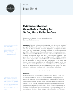 Evidence-Informed Case Rates: Paying for Safer, More Reliable Care
