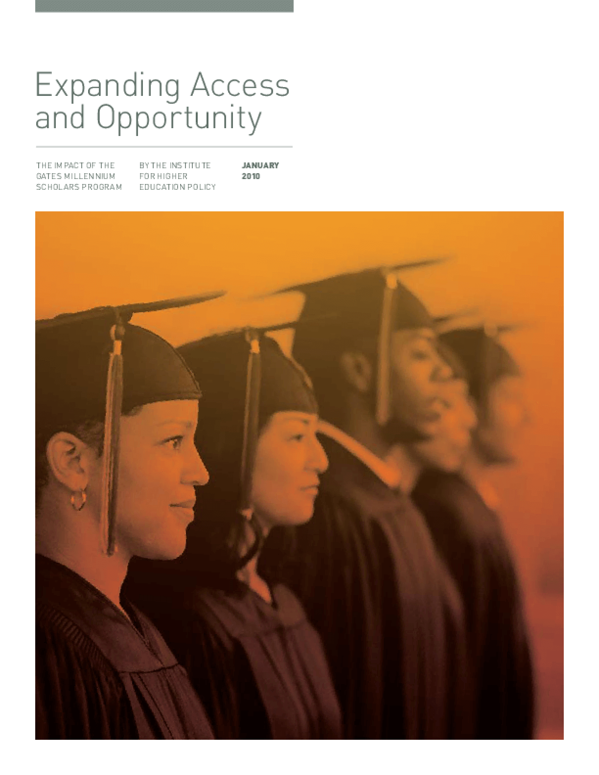 Expanding Access and Opportunity: The Impact of the Gates Millennium Scholars Program