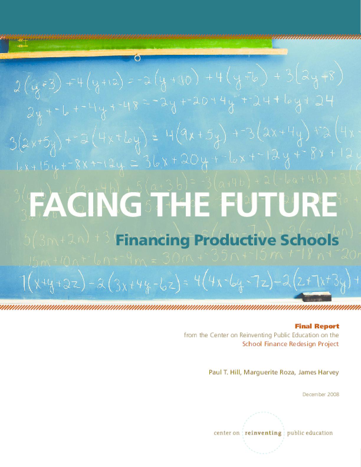 Facing the Future: Financing Productive Schools