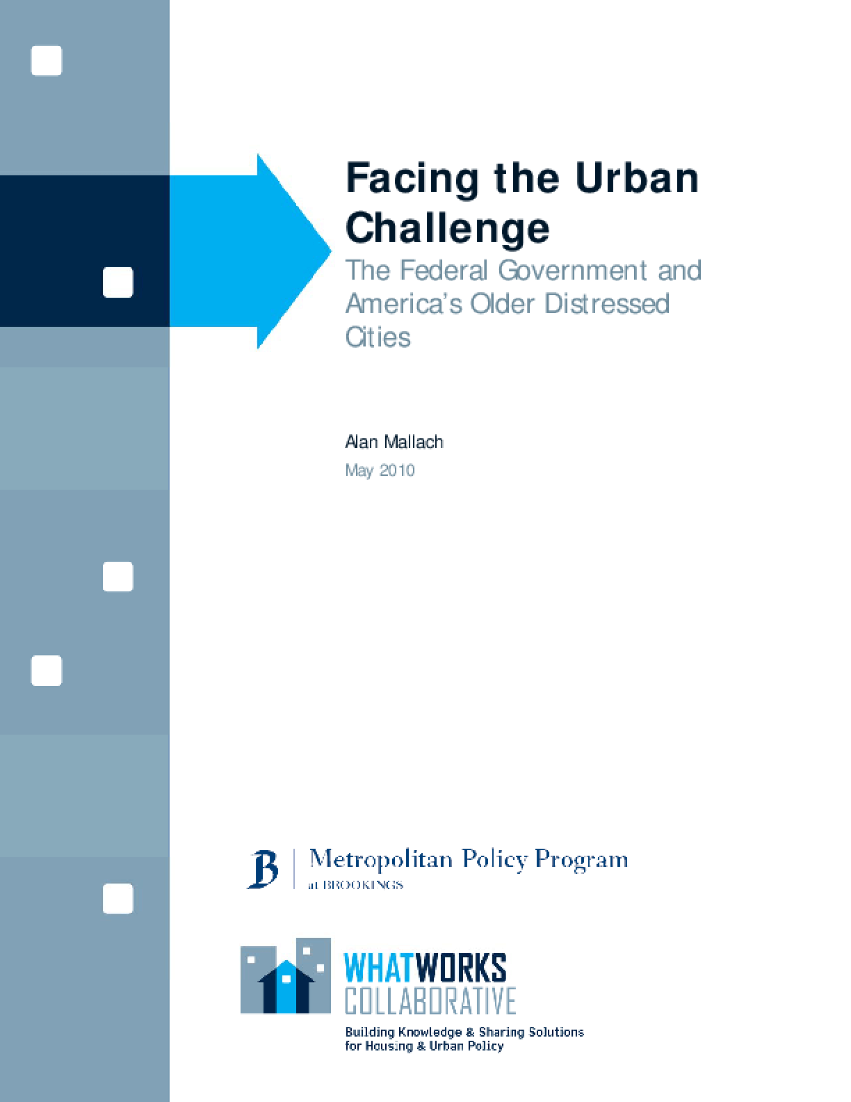 Facing the Urban Challenge: The Federal Government and America's Older Distressed Cities -- The Federal Policy Role