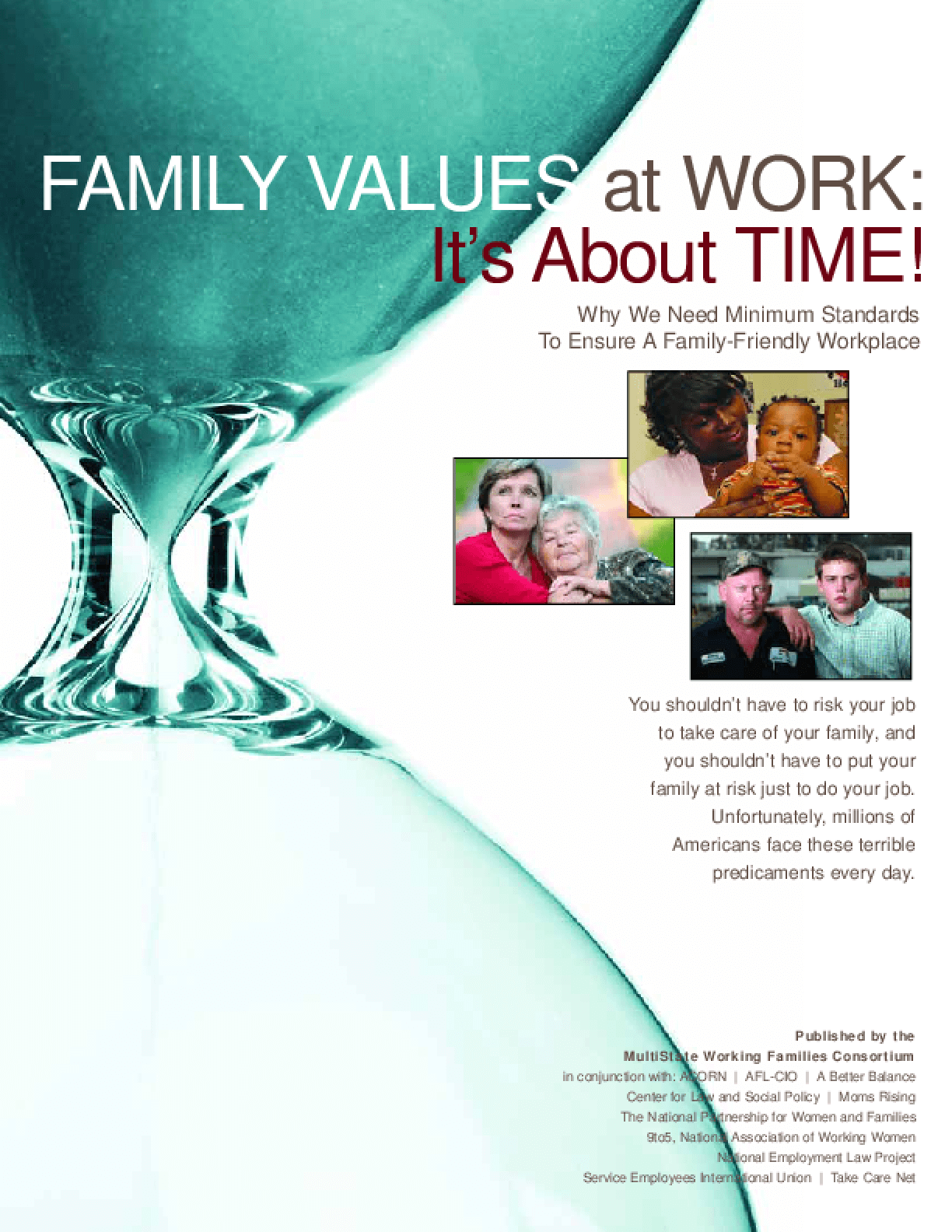 Family Values at Work: It's About Time!: Why We Need Minimum Standards to Ensure a Family-Friendly Workplace