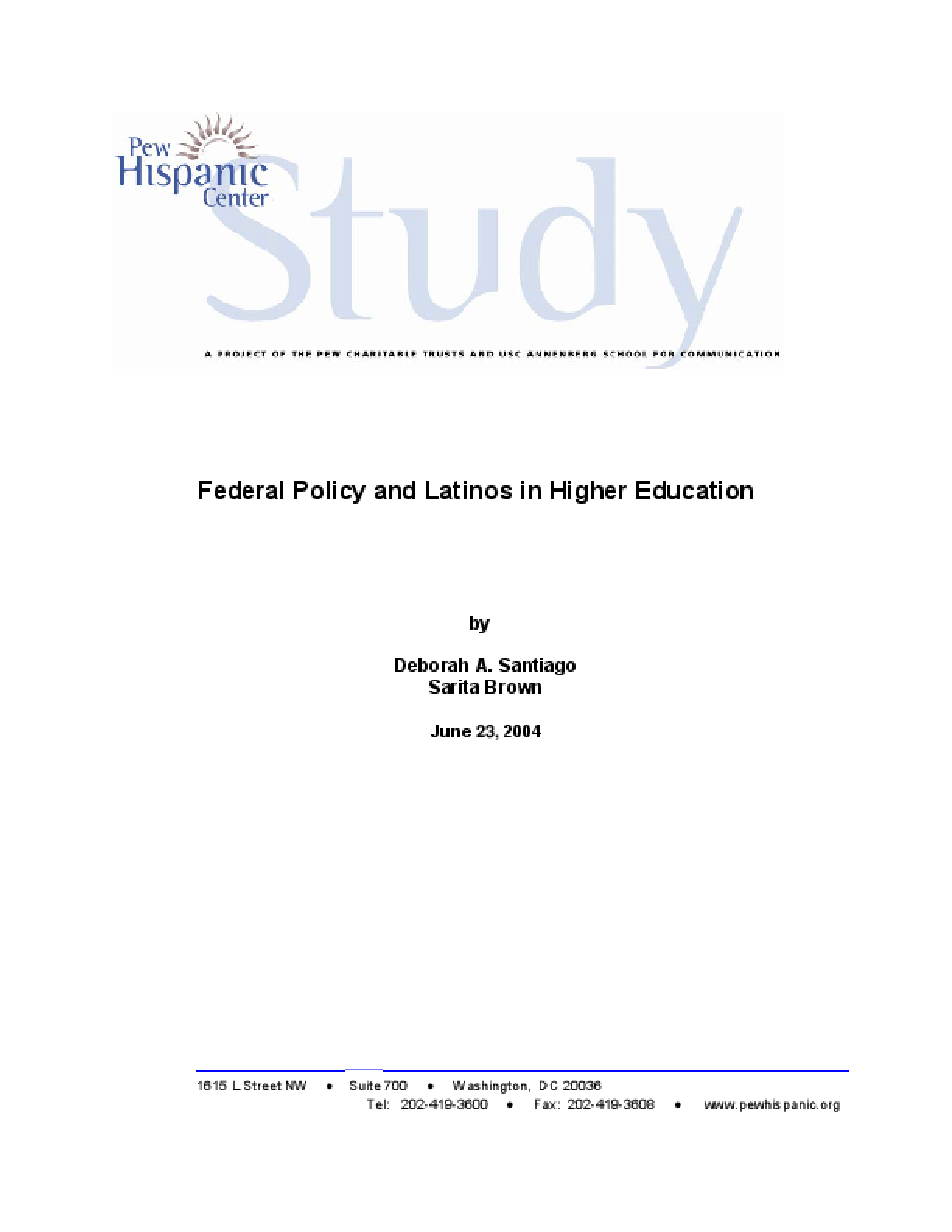Federal Policy and Latinos in Higher Education